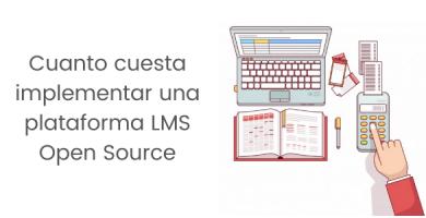Cuanto cuesta implementar una lms opensource